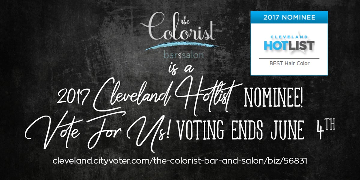 Cleveland Hot list Nominee for Best Hair Color. Voting ends June 4, 2017